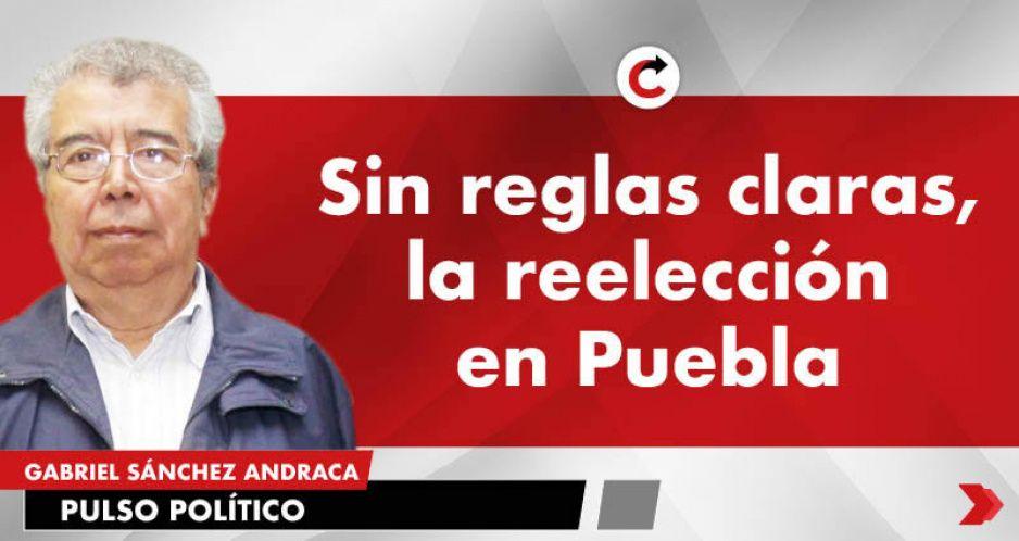Sin reglas claras, la reelección en Puebla