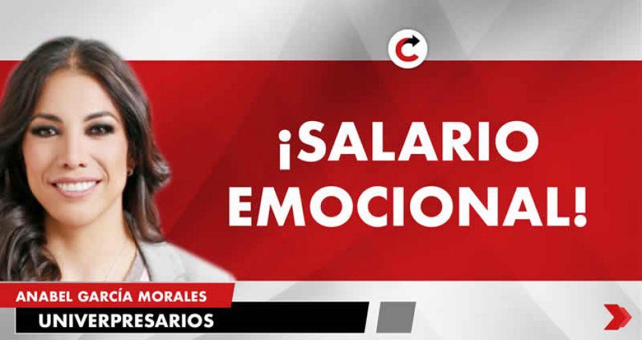 ¡SALARIO EMOCIONAL!