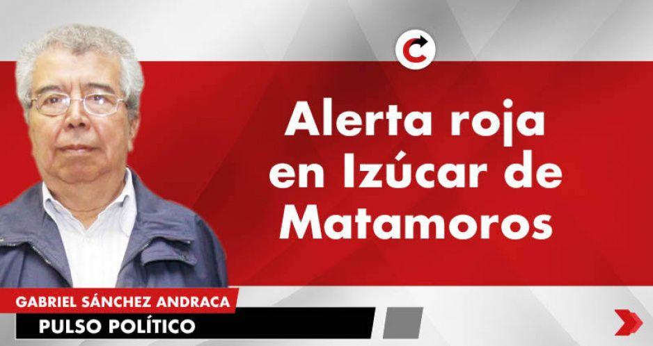 Alerta Roja en Izúcar de Matamoros