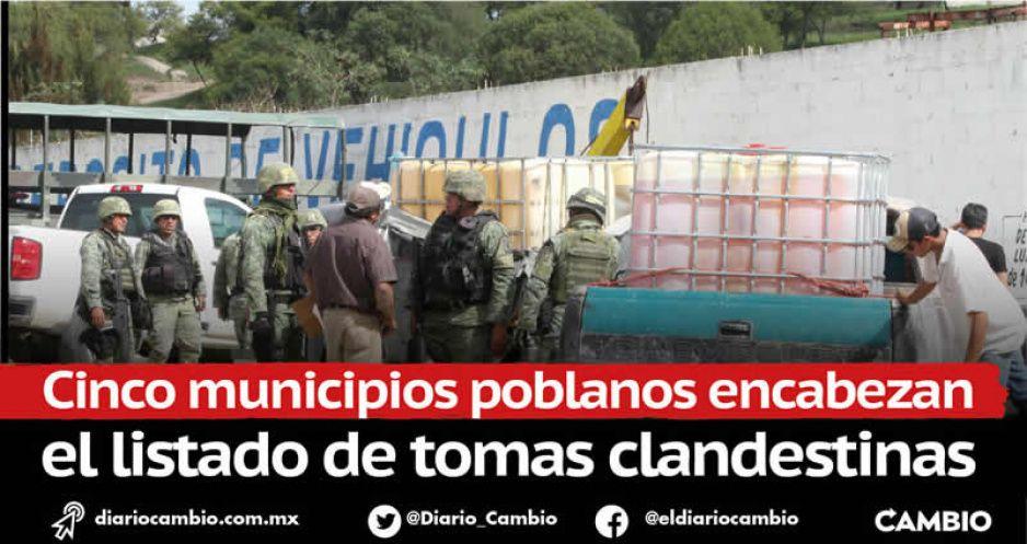 Tepeaca, Texmelucan, Acatzingo, Palmar y Tlalancaleca los focos rojos del huachicol