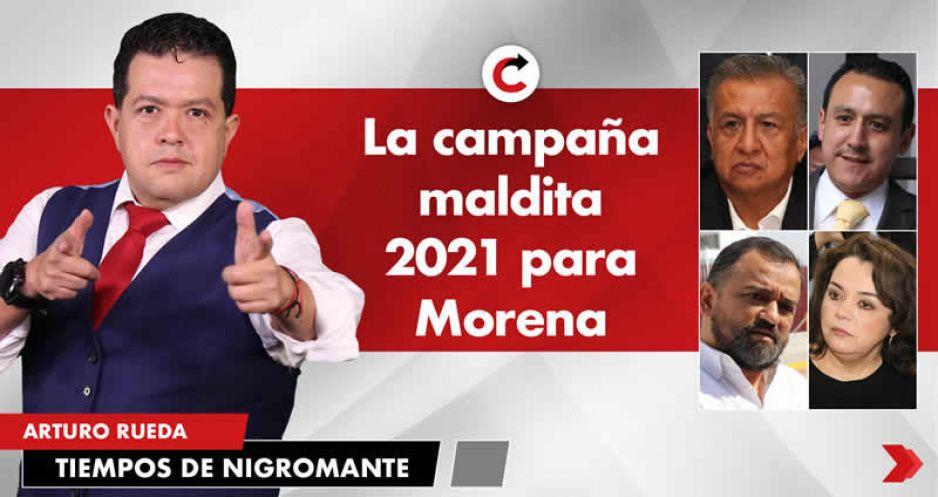 La campaña maldita 2021 para Morena