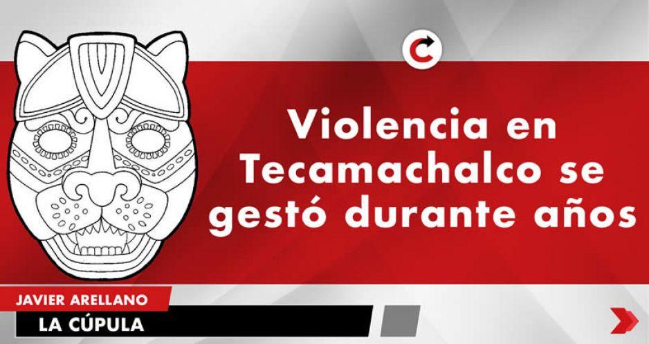 Violencia en Tecamachalco se gestó durante años