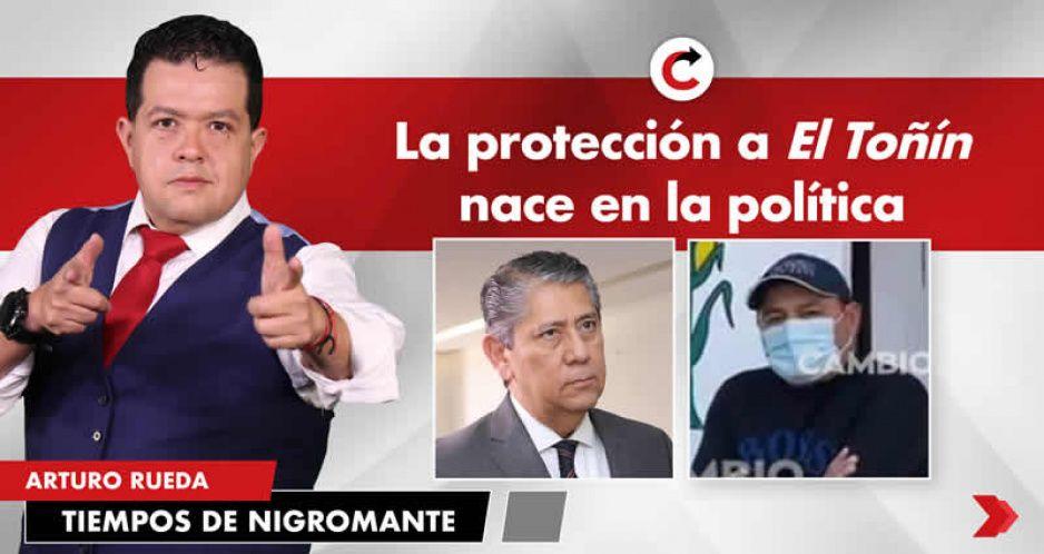 La protección a El Toñín nace en la política