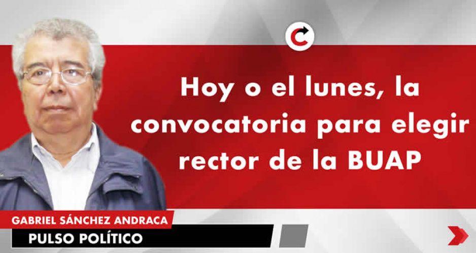 Hoy o el lunes, la convocatoria para elegir rector de la BUAP