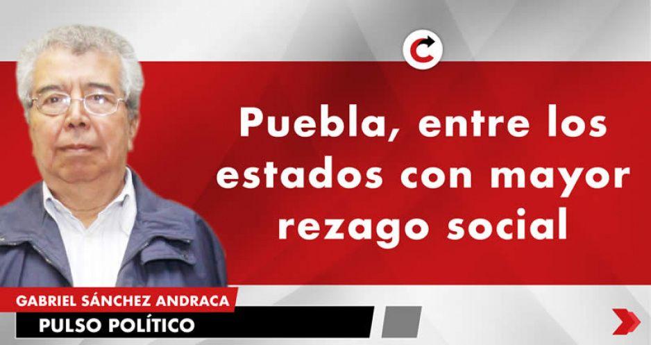 Puebla, entre los estados con mayor rezago social