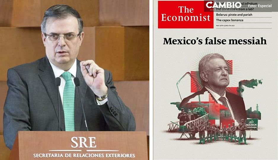 """Marcelo Ebrard responde a The Economist por llamar a AMLO """"falso mesías"""""""