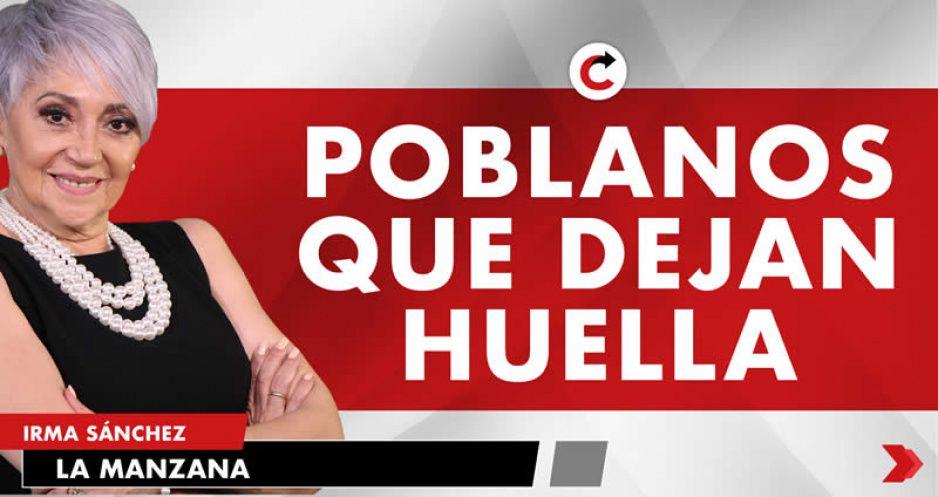 POBLANOS QUE DEJAN HUELLA