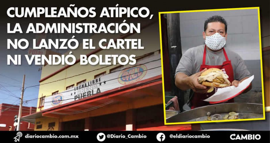 Arena Puebla festeja 68 años con cemitas: no habrá luchas, aunque ya tiene permiso (FOTOS)