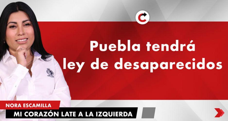 Puebla tendrá ley de desaparecidos