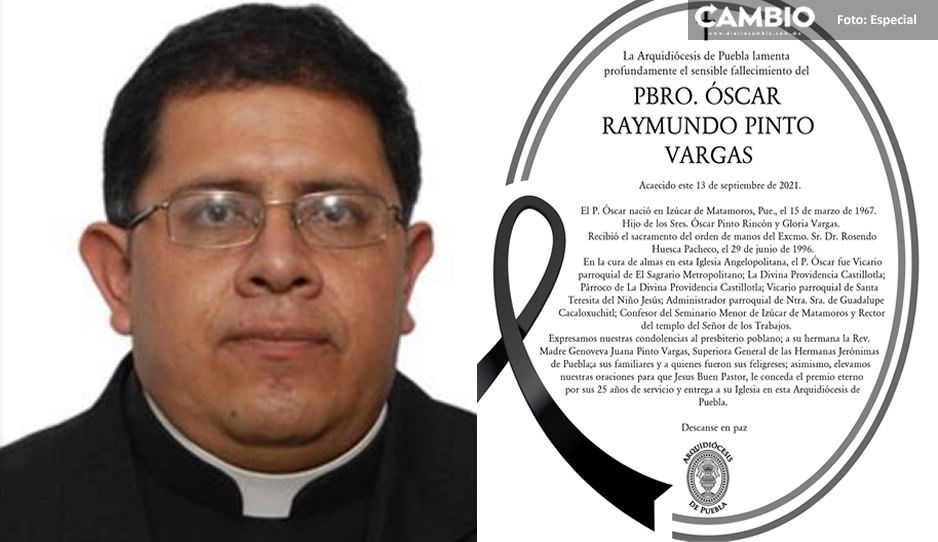 ¡Otro padrecito que se nos va! Muere Oscar Raymundo Pinto de Izúcar