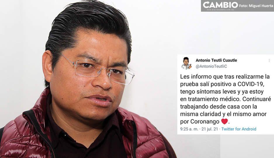 Alcalde de Coronango Toño Teutli da positivo a COVID