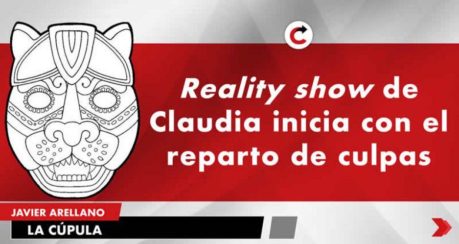 Reality show de Claudia inicia con el reparto de culpas